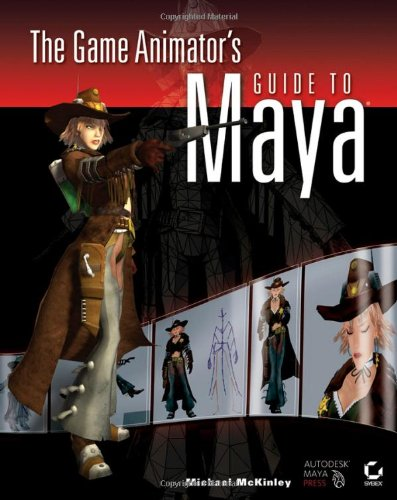 9780470038574: The Game Animator's Guide to Maya