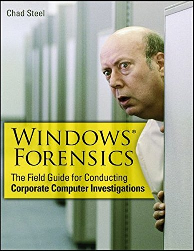 9780470038628: Windows Forensics: The Field Guide for Corporate Computer Investigations