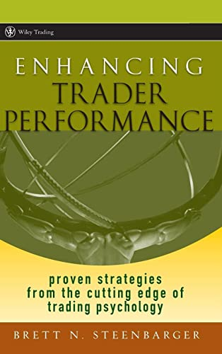 9780470038666: Enhancing Trader Performance: Proven Strategies From the Cutting Edge of Trading Psychology