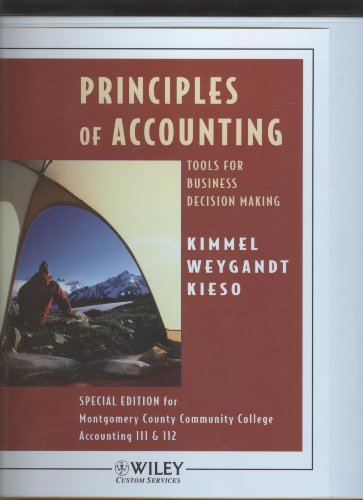 9780470039113: Principles of Accounting: Tools For Business Decision Making (Special Edition for Montgomery County Community College Accounting 111 and 112)