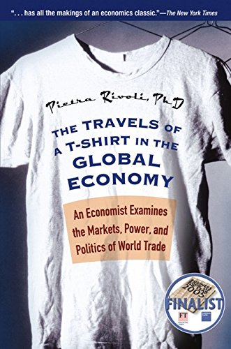 9780470039205: The Travels of a T-Shirt in the Global Economy: An Economist Examines the Markets, Power, and Politics of World Trade