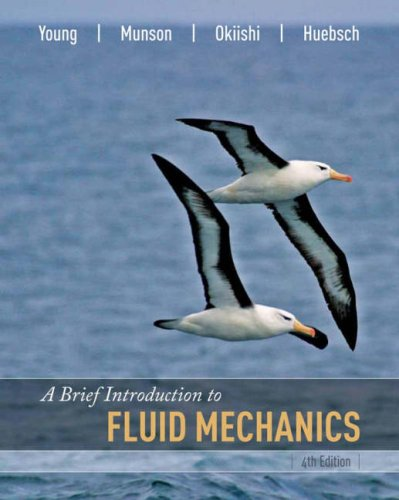 A Brief Introduction to Fluid Mechanics: Donald F. Young;