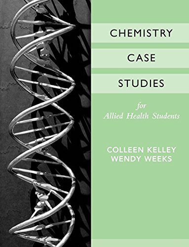 9780470039762: Chemistry Case Studies for Allied Health
