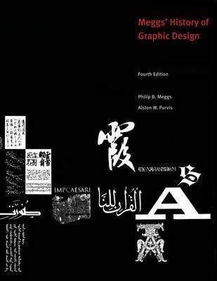 9780470039779: Megg's History of Graphic Design : GRA 112 Arizona State University