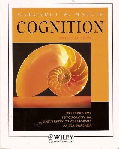 9780470039786: Cognition (Psychology 108, University of California, Santa Barbara, Custom Edition)