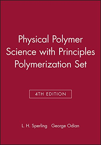 9780470040454: Physical Polymer Science 4th Edition with Principles Polymerization 4th Edition Set