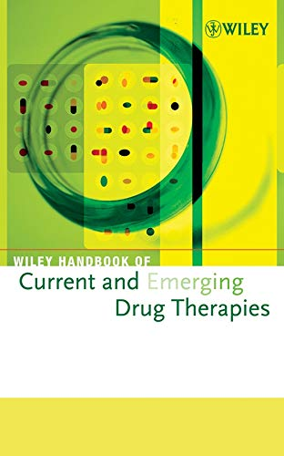 Wiley Handbook of Current and Emerging Drug Therapies: Pt. 2, v. 5-8 (Hardback): Inc. John Wiley ...
