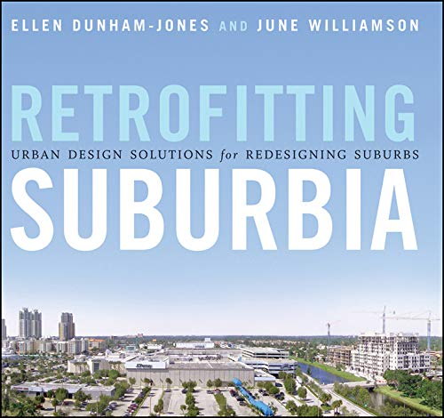 9780470041239: Retrofitting Suburbia: Urban Design Solutions for Redesigning Suburbs