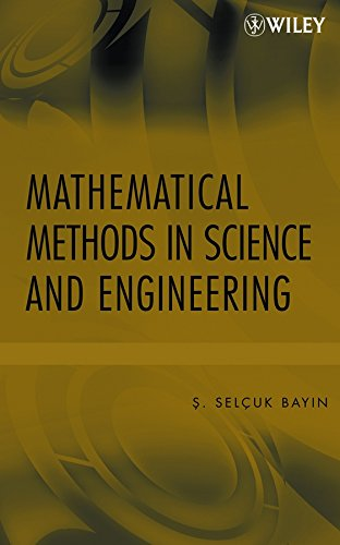 9780470041420: Mathematical Methods in Science and Engineering