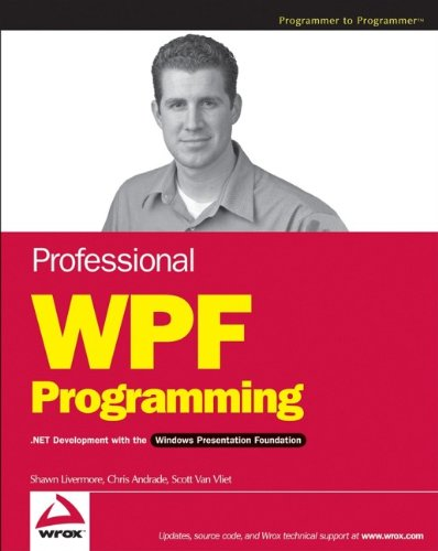 9780470041802: Professional WPF Programming: NET Development with the Windows Presentation Foundation