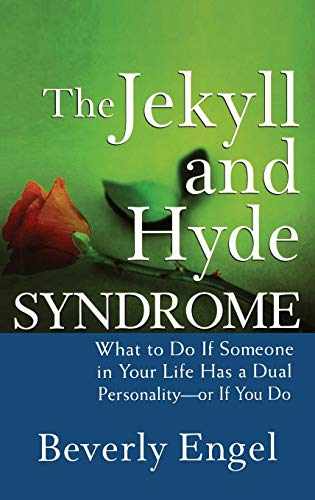 9780470042243: Jekyll and Hyde Syndrome: What to Do If Someone in Your Life Has a Dual Personality - Or If You Do