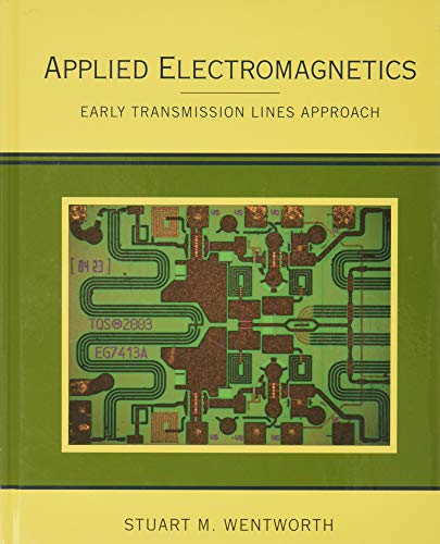 9780470042571: Applied Electromagnetics : Early Transmission Lines Approach