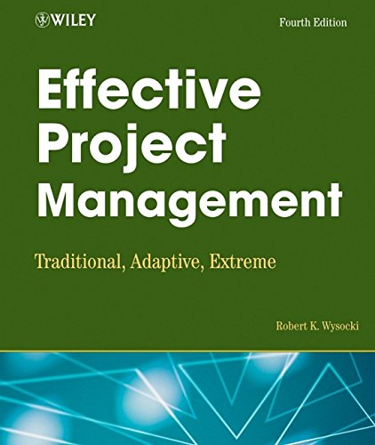 9780470042618: Effective Project Management: Traditional, Adaptive, Extreme