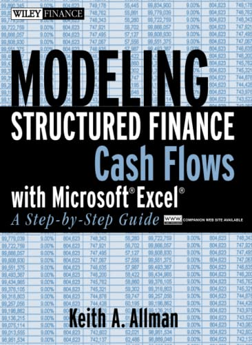 9780470042908: Modeling Structured Finance Cash Flows With Microsoft Excel: A Step-by-step Guide