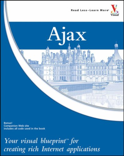 9780470043066: Ajax: Your visual blueprint for creating rich Internet applications