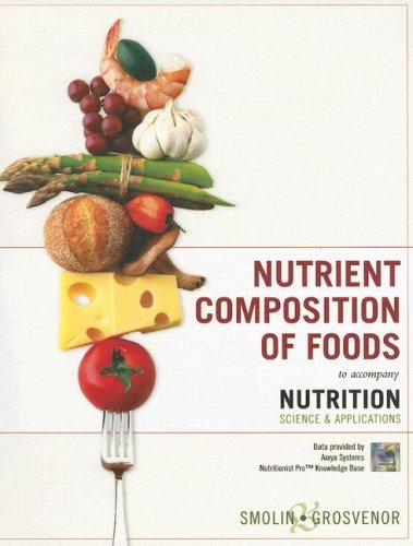 9780470043479: Nutrition, Nutrient Composition of Foods Booklet: Science and Applications