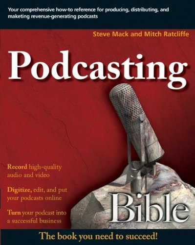 9780470043523: Podcasting Bible