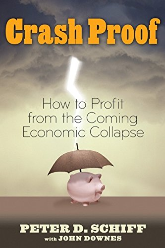 9780470043608: Crash Proof: How to Profit From the Coming Economic Collapse