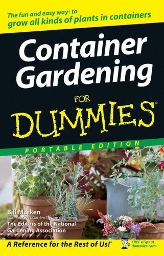 9780470043707 container gardening for dummies portable - How to plant a flower garden for dummies ...