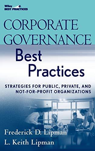 9780470043790: Corporate Governance Best Practices: Strategies for Public, Private, and Not-for-profit Organizations