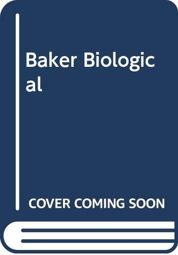 Principles of Biological Microtechnique: A Study of: Baker