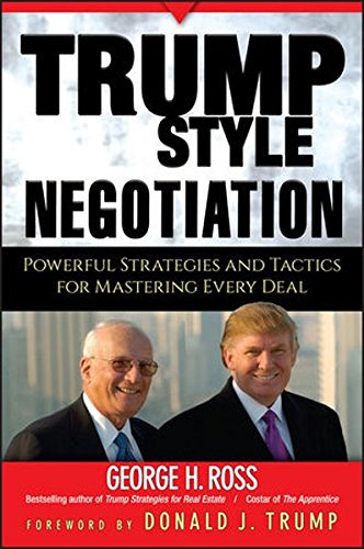 9780470045862: Trump-Style Negotiation: Powerful Strategies and Tactics for Mastering Every Deal