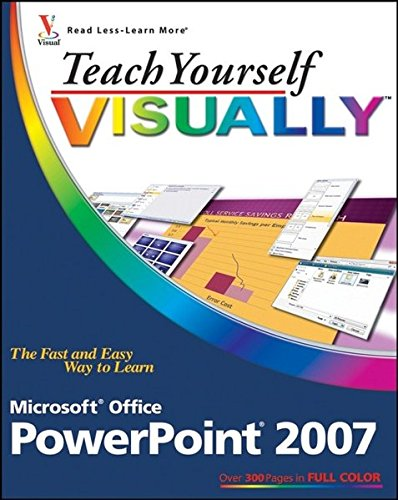 9780470045886: Teach Yourself Visually PowerPoint 2007 (Teach Yourself Visually (Tech))