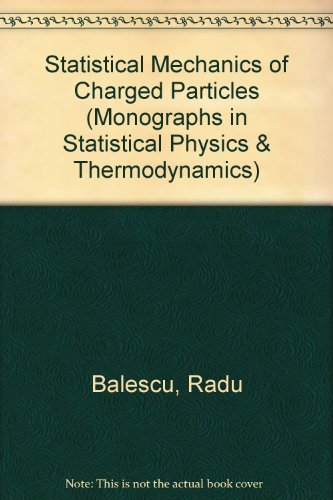 9780470046029: Statistical Mechanics of Charged Particles: Monographs in Statistical Physics, Vol. 4