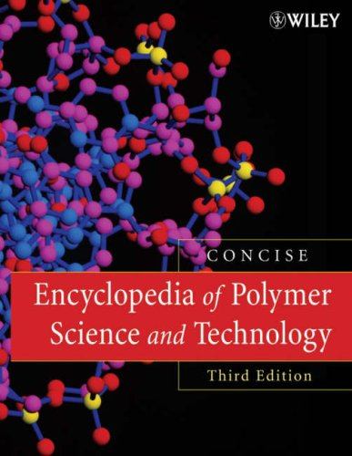 9780470046104: Encyclopedia of Polymer Science and Technology, Concise
