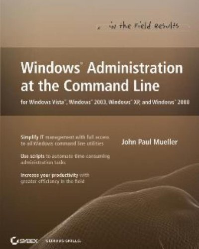 9780470046166: Windows Administration at the Command Line for Windows Vista, Windows 2003, Windows XP, and Windows 2000