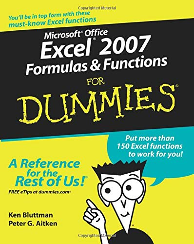 Microsoft Office Excel 2007 Formulas and Functions For Dummies (0470046554) by Ken Bluttman; Peter G. Aitken