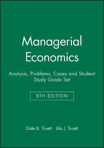 9780470046760: Managerial Economics: Textbook and Study Guide: Analysis, Problems, Cases