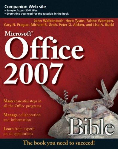 Office 2007 Bible: John Walkenbach, Herb