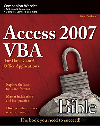 9780470047026: Access 2007 VBA Bible: For Data-Centric Microsoft Office Applications