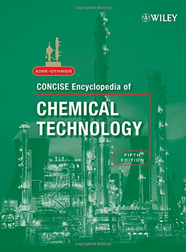 9780470047484: Kirk-Othmer Concise Encyclopedia of Chemical Technology, 2 Volume Set