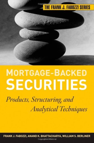 9780470047736: Mortgage-Backed Securities: Products, Structuring, and Analytical Techniques (Frank J. Fabozzi Series)