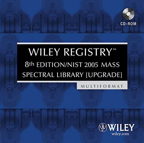 9780470047880: Wiley Registry, NIST 2005 Mass Spectral Library (Upgrade)