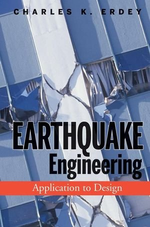 9780470048436: Earthquake Engineering: Application to Design