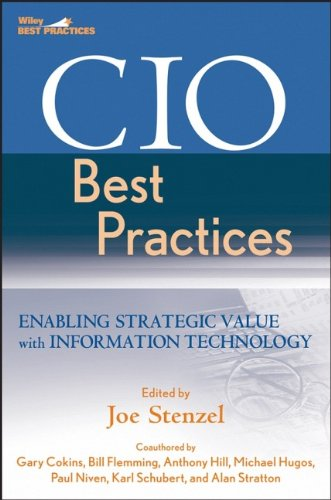 9780470048689: CIO Best Practices: Enabling Strategic Value with Information Technology (Wiley and SAS Business Series)