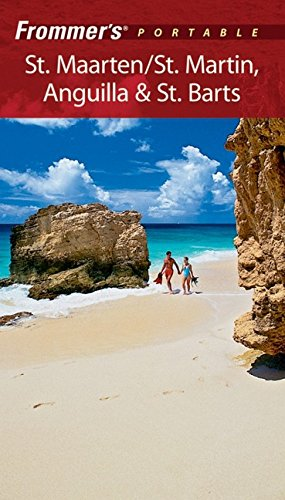 9780470049006: Frommer's Portable St. Maarten/St. Martin, Anguilla and St. Bart's
