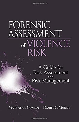 9780470049334: Forensic Assessment of Violence Risk: A Guide for Risk Assessment and Risk Management