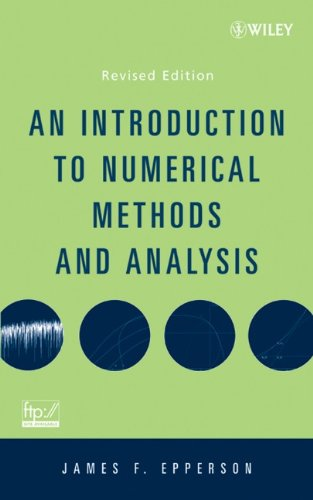 9780470049631: An Introduction to Numerical Methods and Analysis