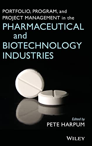 9780470049662: Portfolio, Program, and Project Management in the Pharmaceutical and Biotechnology Industries