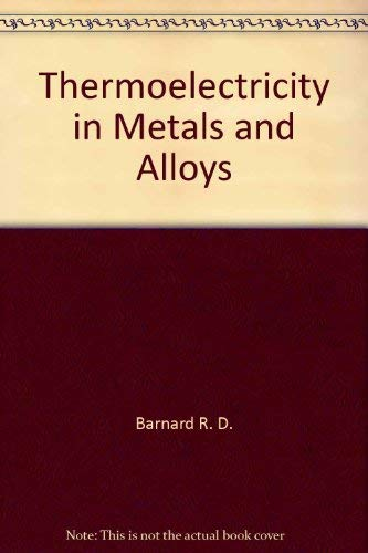 9780470050538: Thermoelectricity in metals and alloys