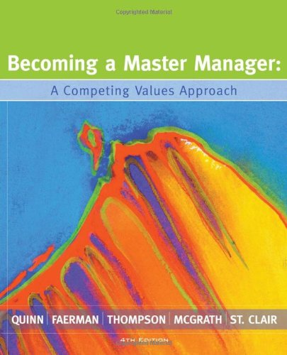 9780470050774: Becoming a Master Manager: A Competing Values Approach