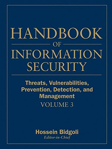9780470051214: Handbook of Information Security, Threats, Vulnerabilities, Prevention, Detection, and Management: 3