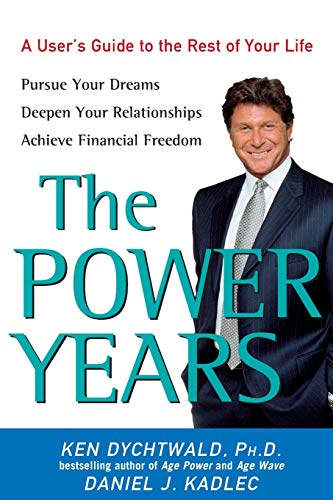 9780470051320: The Power Years: A User's Guide to the Rest of Your Life