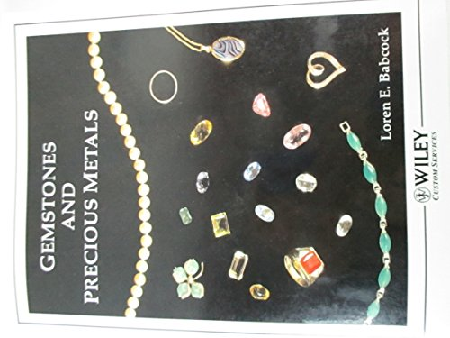 9780470051344: Gemstones and Precious Metals (Department of Geological Sciences The Ohio State University)