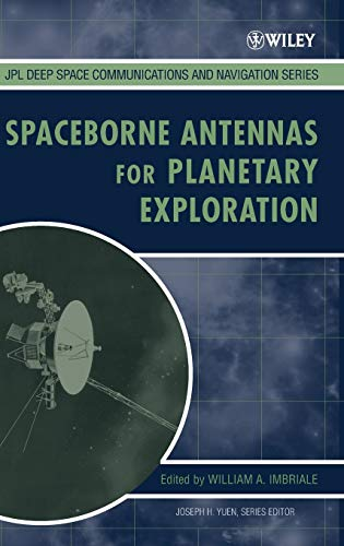 9780470051504: Spaceborne Antennas for Planetary Exploration (JPL Deep-Space Communications and Navigation Series)