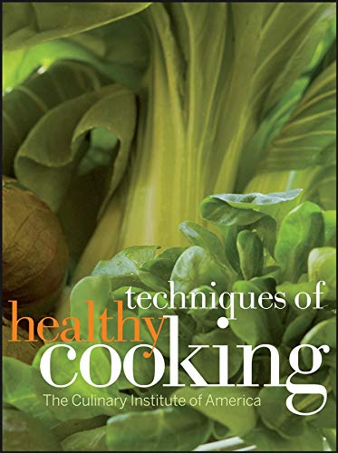 9780470052327: Techniques of Healthy Cooking
